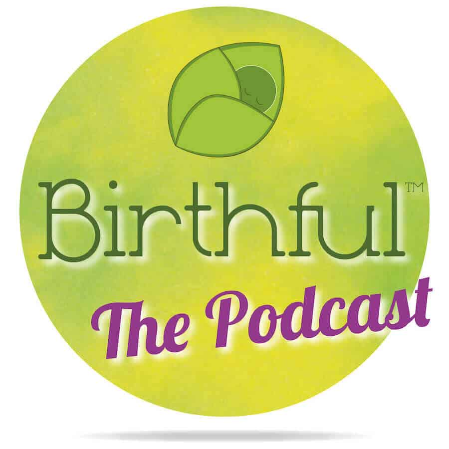 Birthful the Podcast