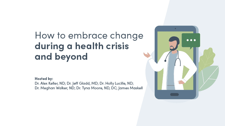 How to embrace change during a health crisis and beyond: a practitioner discussion on isolation, virtual practice, and other barriers to care