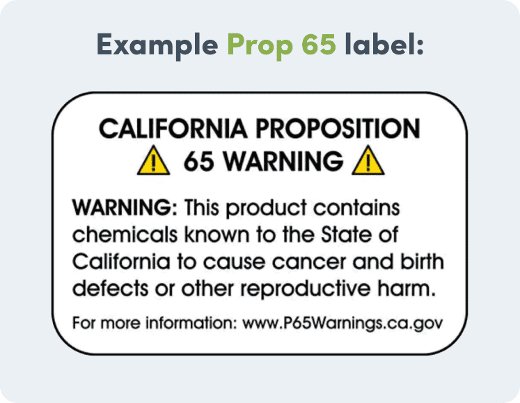 An example of the California Proposition 65 label