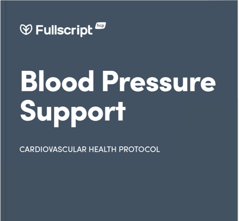 Fullscript Protocol for Blood Pressure