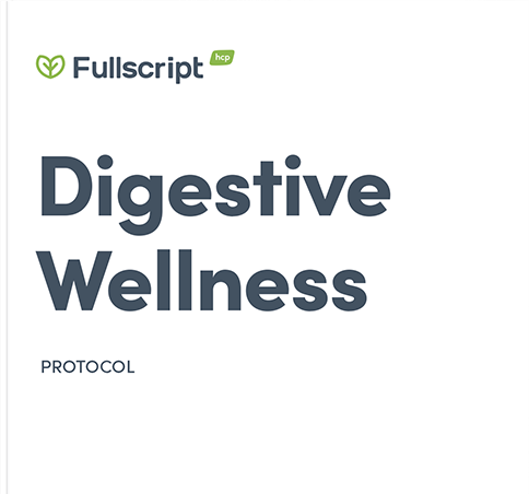 Fullscript Protocol for Digestive Wellness